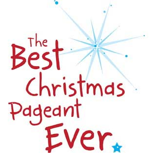 cyac the best christmas pageant ever - Best Christmas Pageant Ever